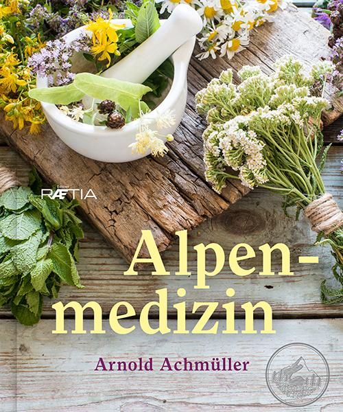 Alpenmedizin Buch Achmüller